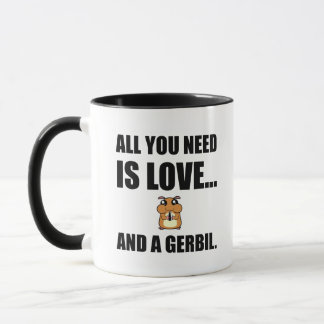 All You Need Is Love And A Gerbil Mug