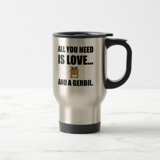 All You Need Is Love And A Gerbil Travel Mug
