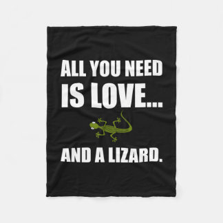 All You Need Is Love And A Lizard Fleece Blanket
