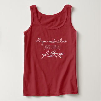 all you need is love...and coffee singlet