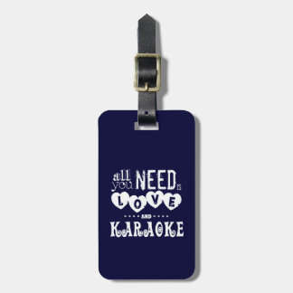 All You Need is Love and Karaoke Luggage Tag
