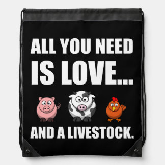 All You Need Is Love And Livestock Drawstring Bag