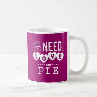 All You Need is Love and Pie Coffee Mug