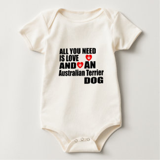 ALL YOU NEED IS LOVE Australian Terrier DOGS DESIG Baby Bodysuit