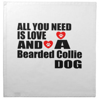 ALL YOU NEED IS LOVE Bearded Collie DOGS DESIGNS Napkin