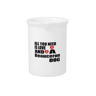 ALL YOU NEED IS LOVE Beauceron DOGS DESIGNS Pitcher