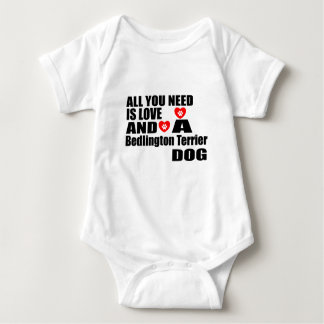 ALL YOU NEED IS LOVE Bedlington Terrier DOGS DESIG Baby Bodysuit