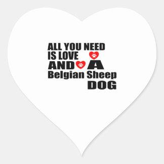 ALL YOU NEED IS LOVE Belgian Sheepdog DESIGNS Heart Sticker