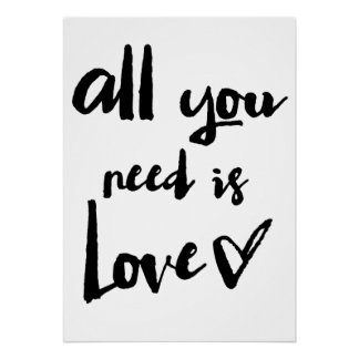 All You Need Is Love | Brush Calligraphy Poster