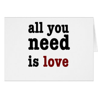 all you need is love cards