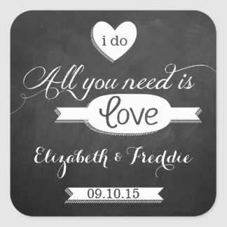 All You Need Is Love Chalkboard Wedding Collection Square Sticker