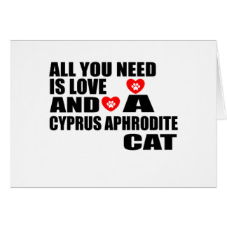 ALL YOU NEED IS LOVE CYPRUS APHRODITE CAT DESIGNS CARD