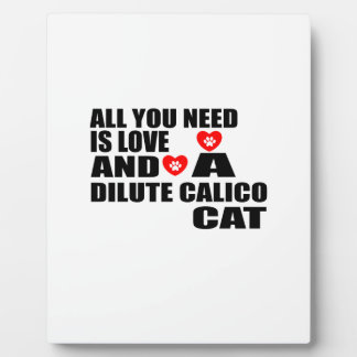 ALL YOU NEED IS LOVE DILUTE CALICO CAT DESIGNS PLAQUE