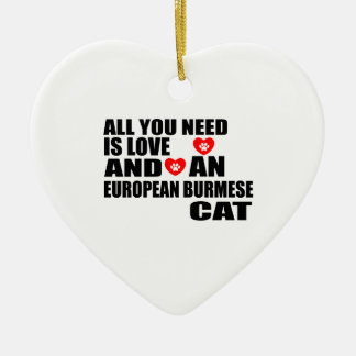 ALL YOU NEED IS LOVE EUROPEAN BURMESE CAT DESIGNS CERAMIC ORNAMENT