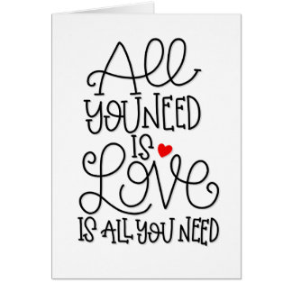 All You Need Is Love | Hand Lettered Greeting Card