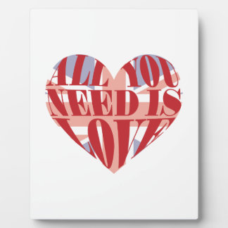 All You Need Is Love Heart Plaque