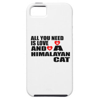 ALL YOU NEED IS LOVE HIMALAYAN CAT DESIGNS CASE FOR THE iPhone 5