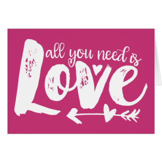 All You Need Is Love Hot Pink Valentine's Day Card