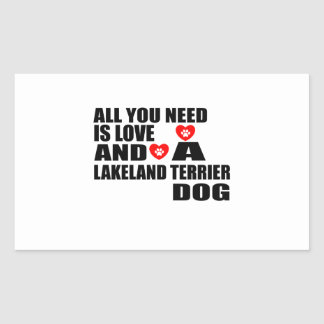 ALL YOU NEED IS LOVE LAKELAND TERRIER DOGS DESIGNS RECTANGULAR STICKER