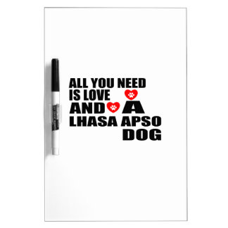 ALL YOU NEED IS LOVE LHASA APSO DOGS DESIGNS DRY ERASE BOARD