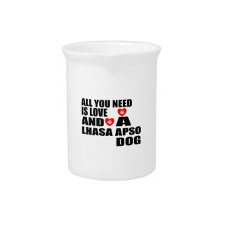 ALL YOU NEED IS LOVE LHASA APSO DOGS DESIGNS PITCHER