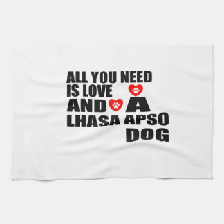 ALL YOU NEED IS LOVE LHASA APSO DOGS DESIGNS TEA TOWEL