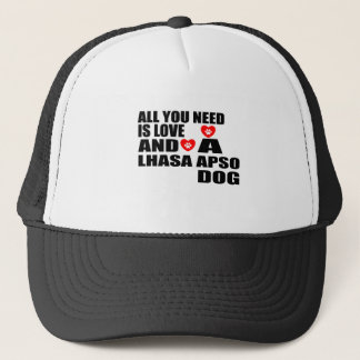ALL YOU NEED IS LOVE LHASA APSO DOGS DESIGNS TRUCKER HAT