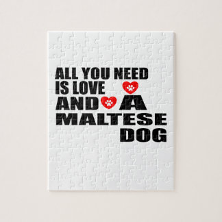 ALL YOU NEED IS LOVE MALTESE DOGS DESIGNS JIGSAW PUZZLE