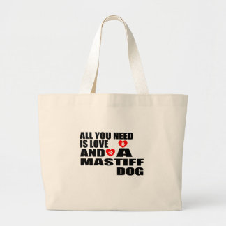 ALL YOU NEED IS LOVE MASTIFF DOGS DESIGNS LARGE TOTE BAG