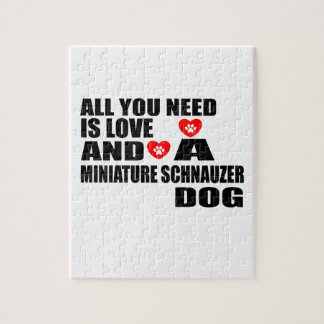ALL YOU NEED IS LOVE MINIATURE SCHNAUZER DOGS DESI JIGSAW PUZZLE