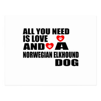 ALL YOU NEED IS LOVE NORWEGIAN ELKHOUND DOGS DESIG POSTCARD