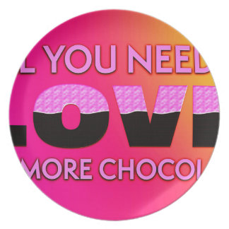 All you need is love or more chocolate plate
