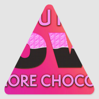 All you need is love or more chocolate triangle sticker