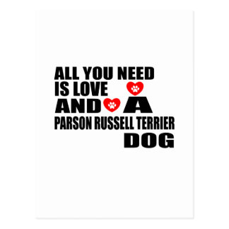 ALL YOU NEED IS LOVE PARSON RUSSELL TERRIER DOGS D POSTCARD