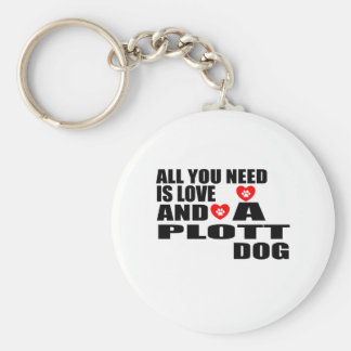 ALL YOU NEED IS LOVE PLOTT DOGS DESIGNS KEY RING