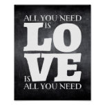 All You Need is Love Quote Poster