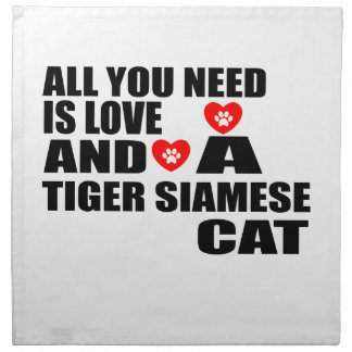 ALL YOU NEED IS LOVE TIGER SIAMESE CAT DESIGNS NAPKIN