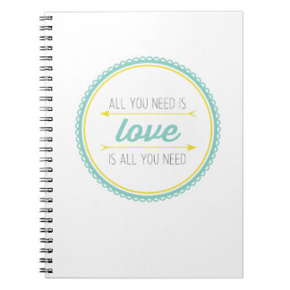 All you need is love | turquoise and yellow notebooks