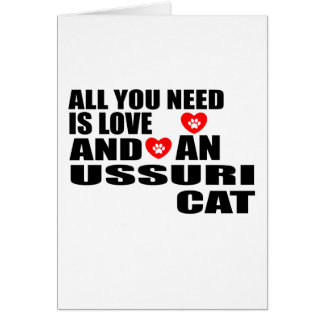 ALL YOU NEED IS LOVE USSURI CAT DESIGNS CARD