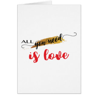 All-you-need-is-Love Valentine Card