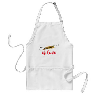 All-you-need-is-Love Valentine Standard Apron