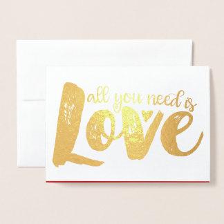 All You Need Is Love Valentine's Day Foil Card