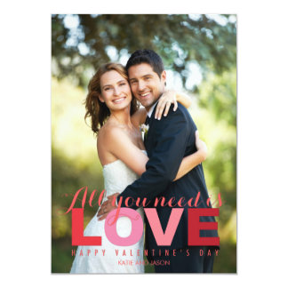 All You Need Is Love Valentine's Day Photo Cards 13 Cm X 18 Cm Invitation Card