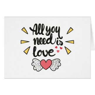 All you need is love Valentine's Quote Card
