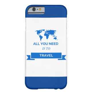 All you need is to travel barely there iPhone 6 case
