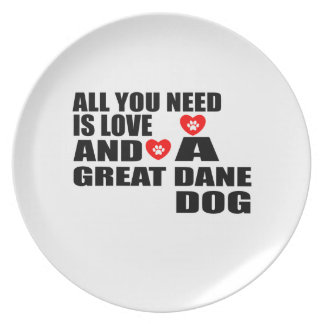 All You Need Love GREAT DANE Dogs Designs Plate