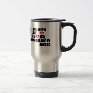 All You Need Love HARRIER Dogs Designs Travel Mug