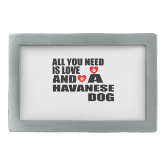All You Need Love HAVANESE Dogs Designs Rectangular Belt Buckles