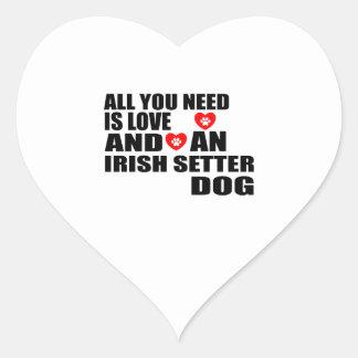 All You Need Love IRISH SETTER Dogs Designs Heart Sticker