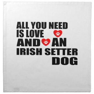 All You Need Love IRISH SETTER Dogs Designs Napkin